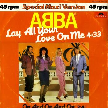 "Sleeve of the 12"" 'Lay all your love on me' by Abba"