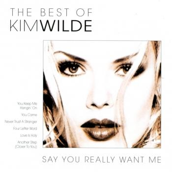 'The best of Kim Wilde: Say you really want me' album cover
