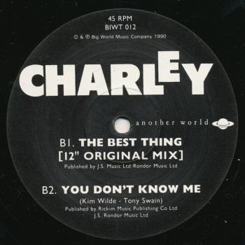 "Label for 'You don't know me' on the 12"" single of 'The best thing' by Charley"