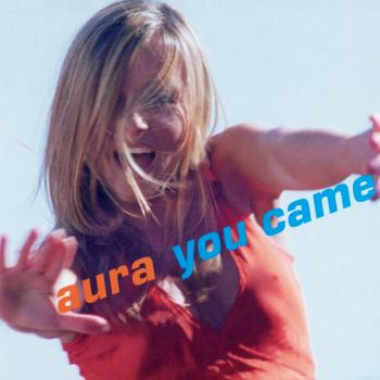 The cd-single 'You came' by Aura