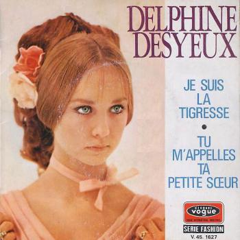 "The 7"" single 'Je suis la tigresse'"