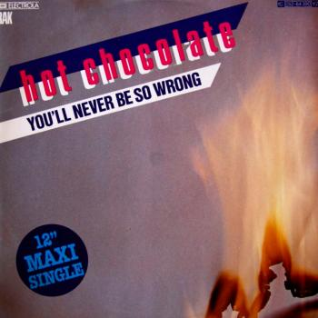 "The 12"" single 'You'll never be so wrong'"