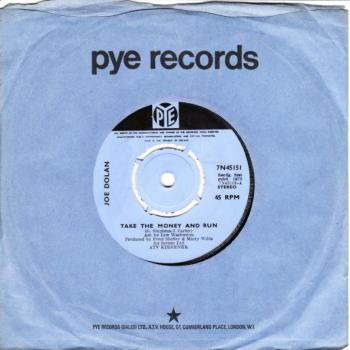 "The 7"" single 'Take the money and run'"