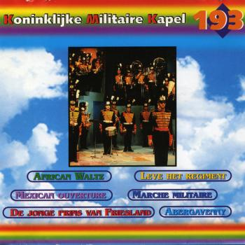 Compilation CD of the Koninklijke Militaire Kapel