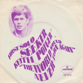 "The 7"" single 'The world would never turn again'"