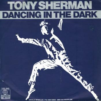 "The 7"" single 'Dancing in the dark'"