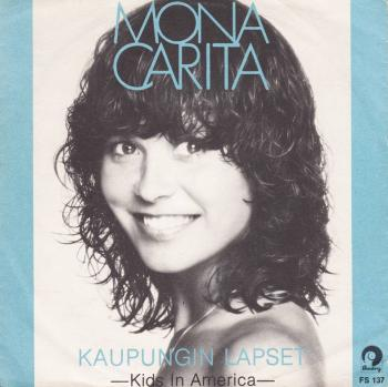 Sleeve of the single 'Kaupungin lapset' by Mona Carita (1981)