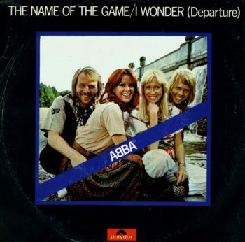 'The Name of the Game' by Abba, single sleeve