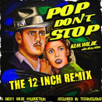 Artwork for the 12 inch remix of 'Pop don't stop'