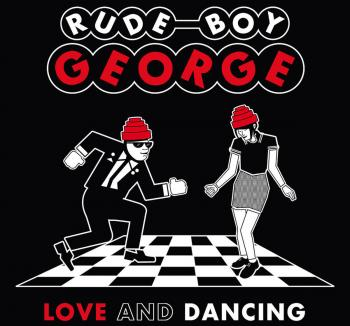 The album 'Love and Dancing', which features Rude Boy George's cover version of 'Kids in America'