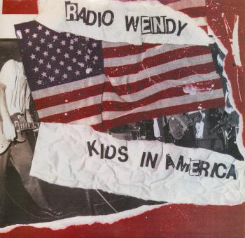"The 7"" single 'Kids in America'"